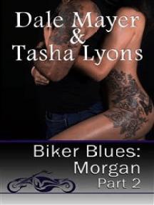 Biker Blues: Morgan Book 2