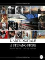 L'Arte Digitale di Stefano Fiore