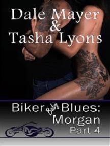 Biker Baby Blues: Morgan Book 4