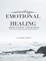 Unveiling Emotional Healing From 1Samuel and 2Samuel