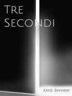 Tre Secondi