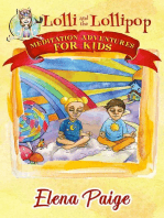 Lolli and the Lollipop: Meditation Adventures for Kids, #1