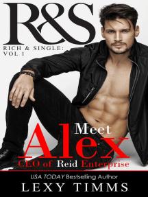 Alex Reid: R&S Rich and Single Series, #1