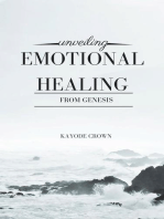 Unveiling Emotional Healing From Genesis
