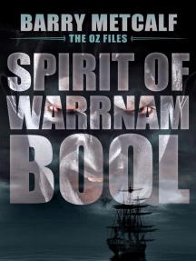 Spirit of Warrnambool: The Oz Files, #3