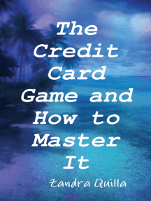 The Credit Card Game and How to Master It