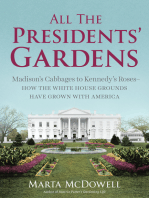 All the Presidents' Gardens