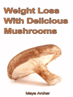 Weight Loss with Delicious Mushrooms