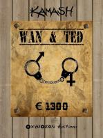 Wan & Ted