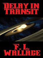 Delay in Transit
