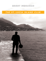 The St. Lucia Island Club: A John Le Brun Novel, Book 5