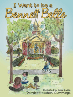 I Want to Be a Bennett Belle