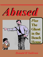Abused plus The Ghost in the Beach House