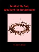 My God, My God, Why Have You Forsaken Me?