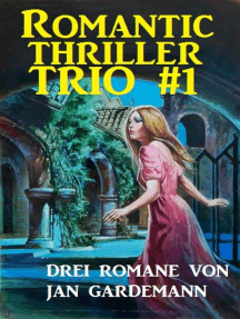 Romantic Thriller Trio #1: Drei Romane