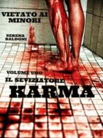 KARMA .Il Seviziatore Vol.1