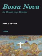 Bossa Nova: La historia y las historias