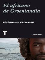 El africano de Groenlandia