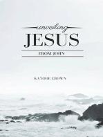 Unveiling Jesus From John