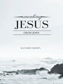 Unveiling Jesus From John