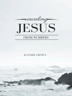 Unveiling Jesus From Numbers