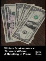 "William Shakespeare's ""Timon of Athens"""