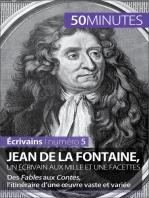 Jean de La Fontaine, un écrivain aux mille et une facettes