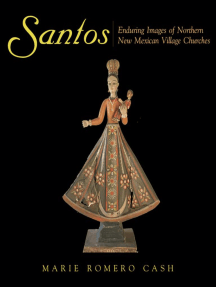 Santos: Enduring Images of Northern New Mexican Village Churches