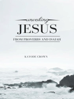 Unveiling Jesus From Proverbs and Isaiah
