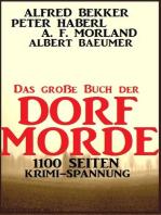 Das große Buch der Dorf-Morde