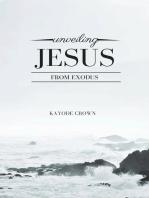 Unveiling Jesus From Exodus