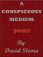 A Conspicuous Medium - Poems