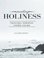 Unveiling Holiness From Ezra, Nehemiah, Esther and Job