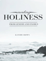 Unveiling Holiness From Genesis and Exodus