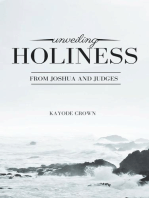 Unveiling Holiness From Joshua and Judges