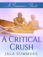 A Critical Crush