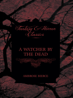 A Watcher by the Dead