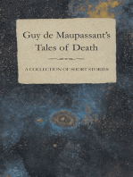 Guy de Maupassant's Tales of Death - A Collection of Short Stories