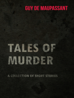 Guy de Maupassant's Tales of Murder - A Collection of Short Stories