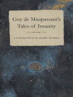 Guy de Maupassant's Tales of Insanity - A Collection of Short Stories
