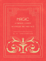 Magic - A Fantastic Comedy in a Prelude and Three Acts