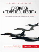 L'opération « Tempête du désert »