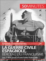 La guerre civile espagnole, berceau du franquisme (Grands Événements)