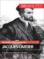 Jacques Cartier et l'exploration du fleuve Saint-Laurent