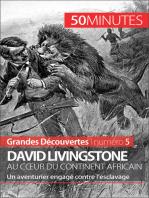 David Livingstone au cœur du continent africain