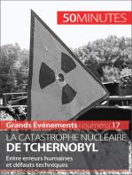 La catastrophe nucléaire de Tchernobyl