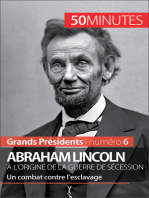 Abraham Lincoln, à l'origine de la guerre de Sécession