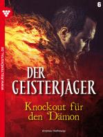 Der Geisterjäger 6 – Gruselroman