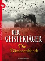 Der Geisterjäger 8 – Gruselroman
