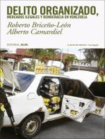 Delito organizado, mercados ilegales y democracia en Venezuela